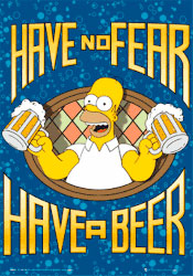 The Simpsons - Homer Have No Fear Have a beer